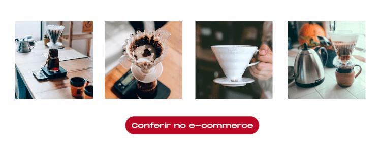 Clique na imagem e acesse a categoria de coadores de café do Moka Clube.
